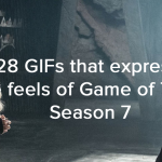 28 GIFs that Express All The Feels of Game of Thrones Season 7